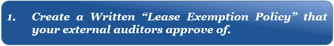 FASB 842 IFRS 16 Lease Accounting Transition Guide: Create a written Lease Exemption Policy